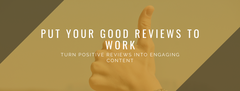Good Reviews? Great! Epic content marketing pieces? Better!