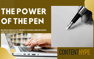 The Power of the Pen: Why Articles should be a key component of your content strategy