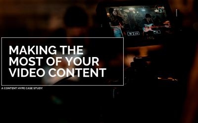 CASE STUDY:  Maximising Your Video Content