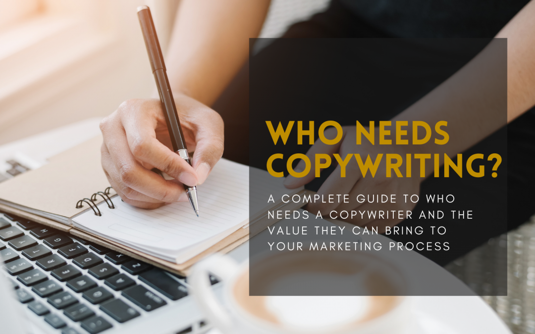 Who Needs Copywriting?